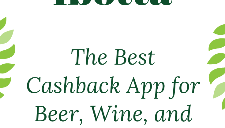 Ibotta: The App That Gives Cashback on Beer and Wine